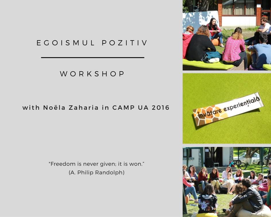 egoismul-pozitiv-in-camp-ua